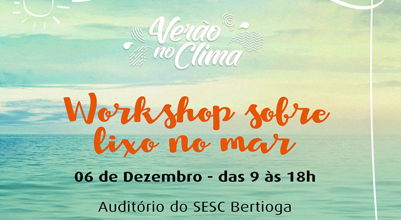 "Workshop sobre ""Lixo no Mar"""